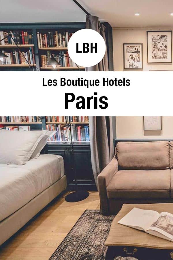 23 BEST Boutique Hotels in Paris 2019 (Luxury near Eiffel Tower)