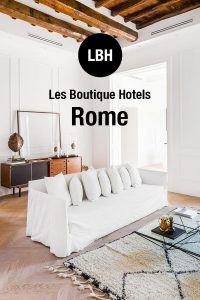 Best Boutique Hotels in Rome Italy