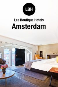 Conservatorium Hotel in Amsterdam; Super Central Luxury Hotel