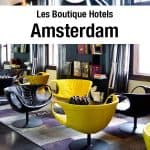 Luxury Hotels in Amsterdam, The Art'otel cannot be missed