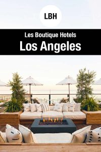Best Boutique Hotels in Los Angeles